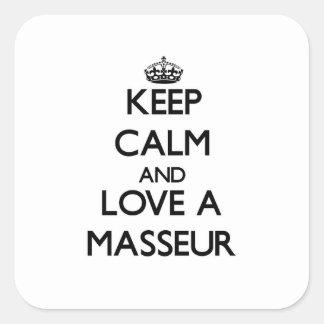 Gardez le calme et aimez un masseur sticker carré