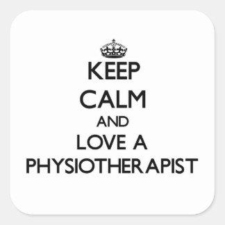 Gardez le calme et aimez un Physioarapist Sticker Carré