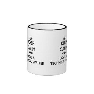 Gardez le calme et aimez un rédacteur technique mug ringer