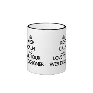 Gardez le calme et aimez votre concepteur de Web Mug Ringer