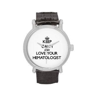 Gardez le calme et aimez votre hématologue