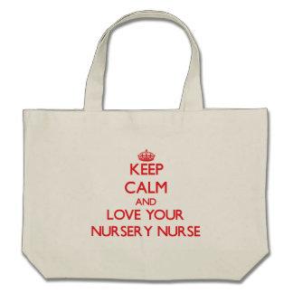 Gardez le calme et aimez votre infirmière de crèch sac