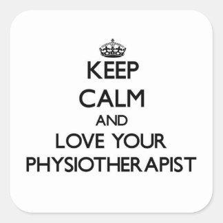Gardez le calme et aimez votre physiothérapeute sticker carré
