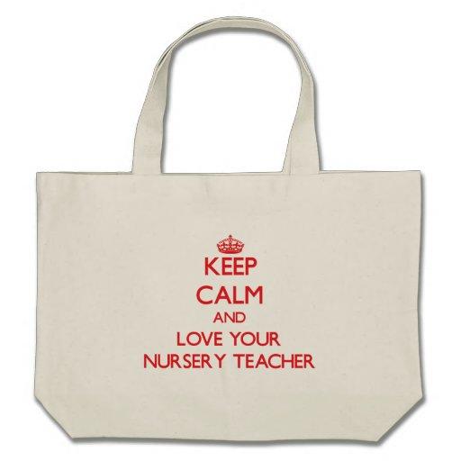 Gardez le calme et aimez votre professeur de crèch sac fourre-tout