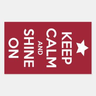 Gardez le calme et brillez sur l'autocollant rouge sticker rectangulaire