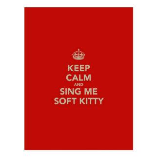 Gardez le calme et chantez-moi Kitty doux Carte Postale