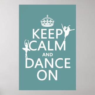 Gardez le calme et dansez sur (ballet) (toutes les poster
