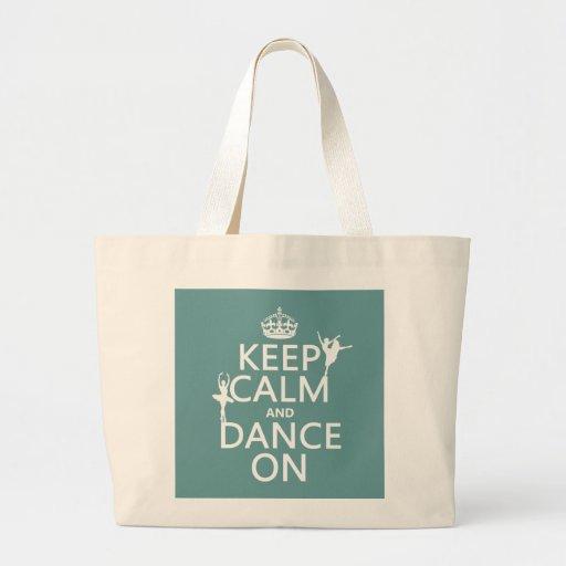 Gardez le calme et dansez sur (ballet) (toutes les sac fourre-tout