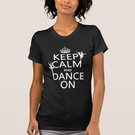 Gardez le calme et dansez sur (ballet) (toutes les t-shirt
