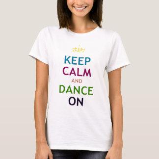 Gardez le calme et dansez sur le dessus de dames t-shirt