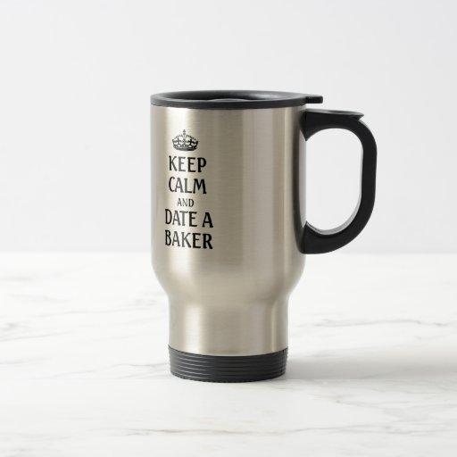 Gardez le calme et datez un boulanger mug à café