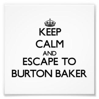Gardez le calme et échappez-vous à Baker le Tirage Photo