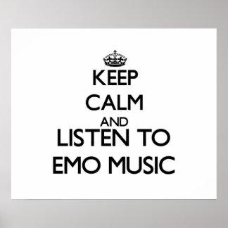 Gardez le calme et écoutez la MUSIQUE d'EMO Poster