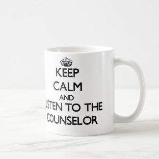 Gardez le calme et écoutez le conseiller mug blanc