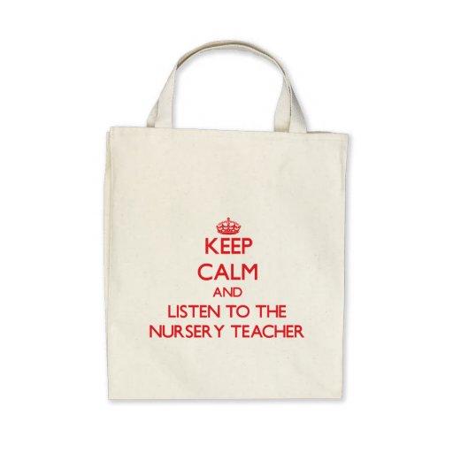 Gardez le calme et écoutez le professeur de crèche sac en toile