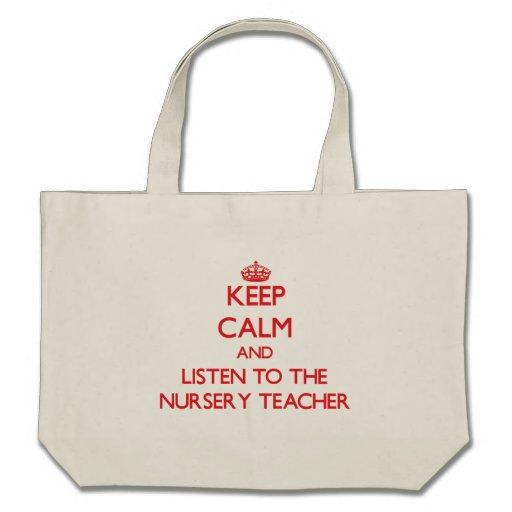 Gardez le calme et écoutez le professeur de crèche sac fourre-tout