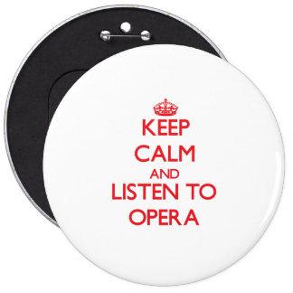 Gardez le calme et écoutez l'OPÉRA Macaron Rond 15,2 Cm