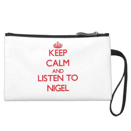 Gardez le calme et écoutez Nigel Trousse Avec Anse