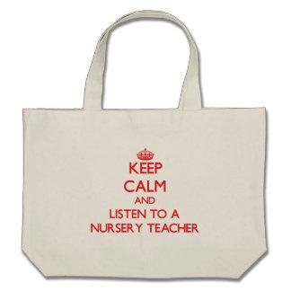 Gardez le calme et écoutez un professeur de crèche sac fourre-tout