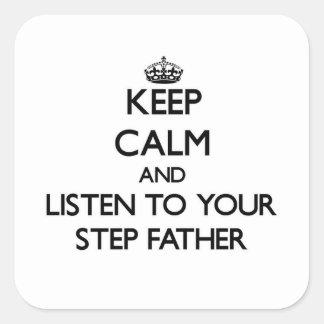 Gardez le calme et écoutez votre beau-père sticker carré