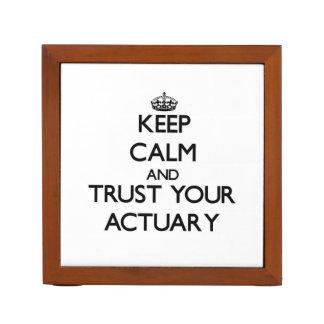 Gardez le calme et faites confiance à votre actuai