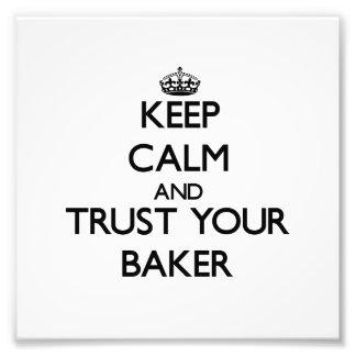 Gardez le calme et faites confiance à votre Baker Art Photographique