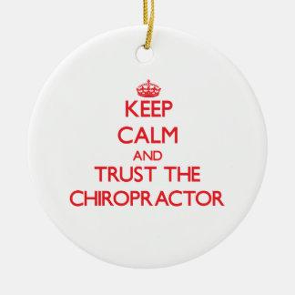 Gardez le calme et faites confiance au chiroprakte ornements