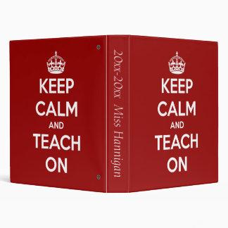 Gardez le calme et l enseignez sur le classeur per