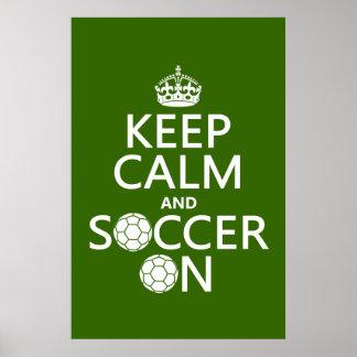 Gardez le calme et le football dessus poster