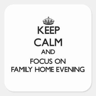 Gardez le calme et le foyer la soirée de maison stickers carrés