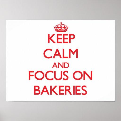 Gardez le calme et le foyer sur des boulangeries poster