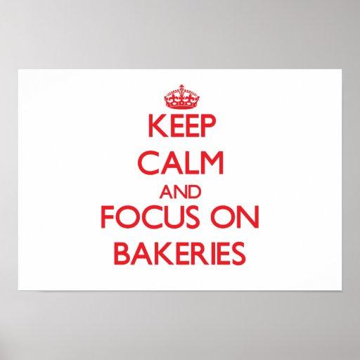 Gardez le calme et le foyer sur des boulangeries affiche
