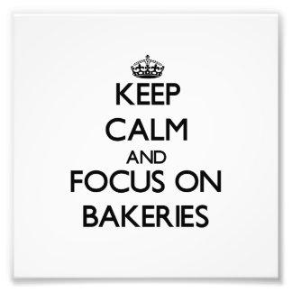 Gardez le calme et le foyer sur des boulangeries tirage photo