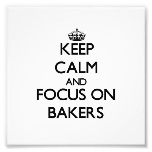 Gardez le calme et le foyer sur des boulangers impression photo