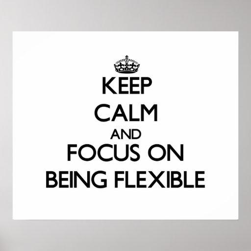 Gardez le calme et le foyer sur être flexible posters