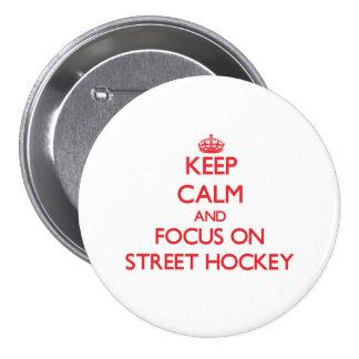 Gardez le calme et le foyer sur l hockey de rue pin's avec agrafe