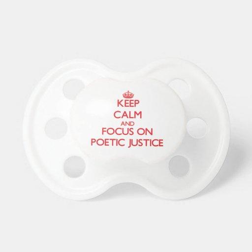 Gardez le calme et le foyer sur la justice poétiqu tétine pour bébé