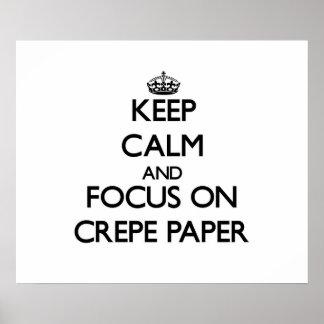 Gardez le calme et le foyer sur le papier de crêpe