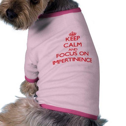 Gardez le calme et le foyer sur l'impertinence manteau pour toutous