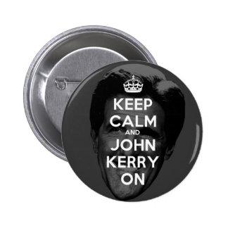 Gardez le calme et le John Kerry dessus Macaron Rond 5 Cm