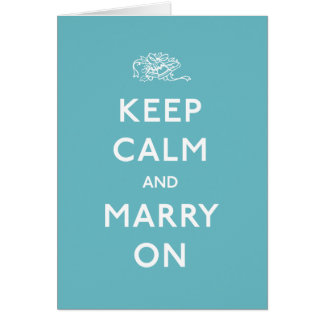 Gardez le calme et mariez dessus carte