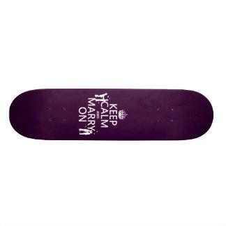 Gardez le calme et mariez sur (la couleur skateboards personnalisables