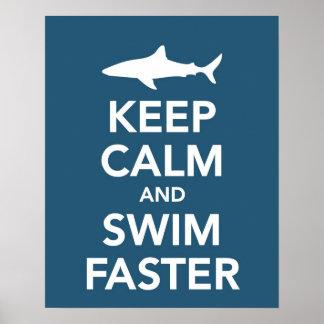 Gardez le calme et nagez une affiche plus rapide