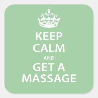 Gardez le calme et obtenez un massage sticker carré
