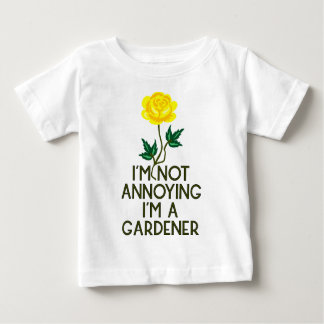 Gardner garden flowers Veggie plants tree farmer Baby T-Shirt