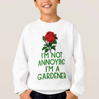 Gardner garden flowers Veggie plants tree farmer Sweatshirt