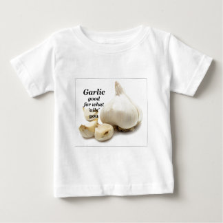 garlic good for what ails you baby T-Shirt