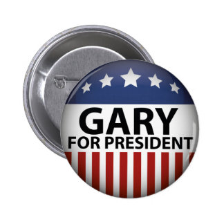 Gary For President 2 Inch Round Button