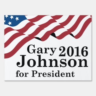 Gary Johnson 2016 Sign