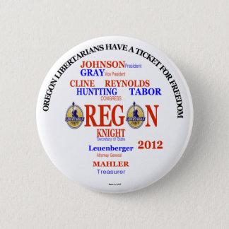 Gary Johnson Oregon Libertarians Ticket 2 Inch Round Button